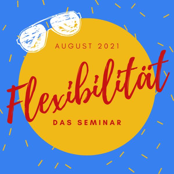 Flexibilität (Scrum & KanBan) - das Seminar August